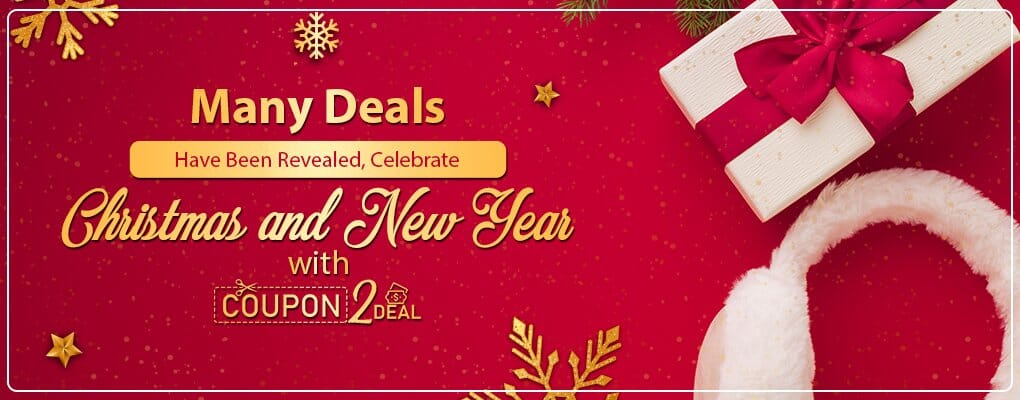Many Deals Have Been Revealed, Celebrate Christmas and New Year with Coupon2deal