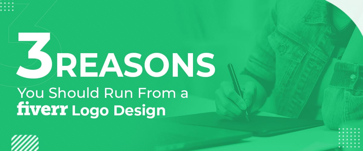 Three Reasons You Should Run From a Fiverr Logo Design